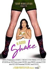 A Good Shake Poster