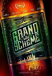 Grand Scheme Poster