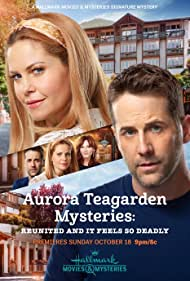 Aurora Teagarden Mysteries: Reunited and it Feels So Deadly (2020)