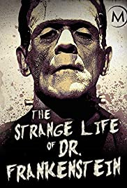 The Strange Life of Dr. Frankenstein (2018) 720p