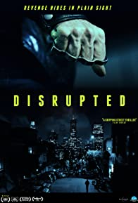 Primary photo for Disrupted