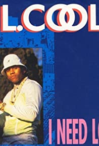 Primary photo for LL Cool J: I Need Love