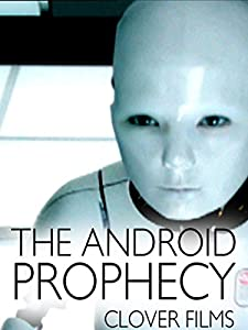 Best computer for downloading movies The Android Prophecy by none [480i]