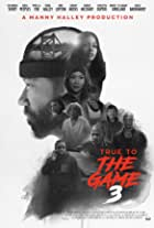 True to the Game 3