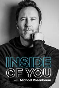 Primary photo for Inside of You with Michael Rosenbaum