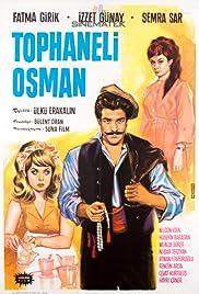Tophaneli Osman Poster