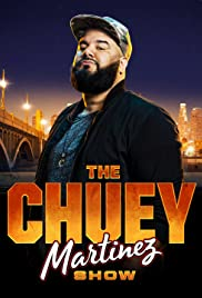 The Chuey Martinez Show Poster