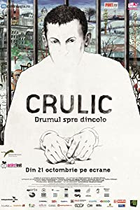 Downloadable old movie Crulic - drumul spre dincolo [x265]