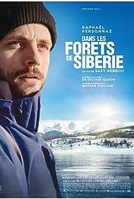 Raphaël Personnaz in Dans les forêts de Sibérie (2016)