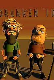 The Drunken Idiots Poster