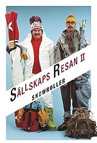 Primary photo for Snowroller - Sällskapsresan II