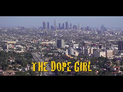 The Dope Girl movie free download hd