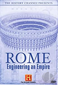 Easy free movie downloads Rome: Engineering an Empire by Christopher Cassel [Mpeg]