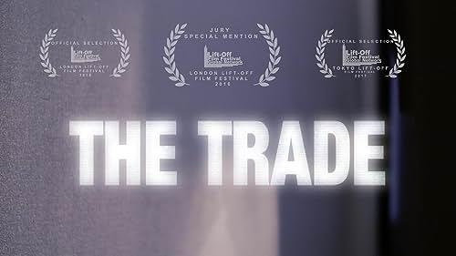 The Trade Trailer