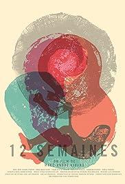 12 weeks Poster