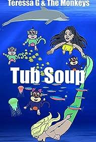Tub Soup (2019)