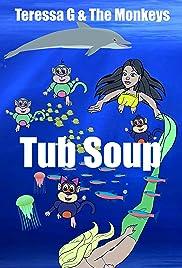 Tub Soup Poster
