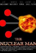 The Nuclear Man