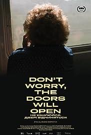 Ne khvylyuysya, dveri vidchynyatsya Poster