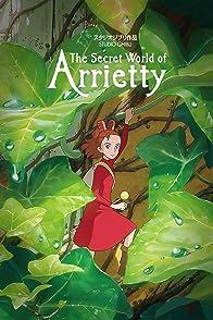 The Secret World of Arriettyมหัศจรรย์ความลับคนตัวจิ๋ว