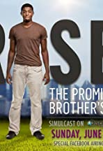 Rise: The Promise of My Brother's Keeper