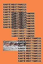Kanye West: Famous