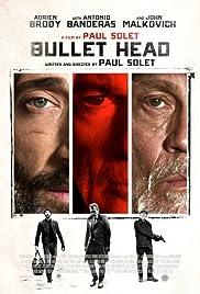Bullet Head Poster