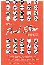 Nous Sommes le Freak Show Poster