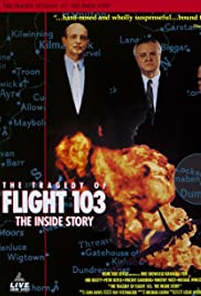 The Tragedy of Flight 103: The Inside Story
