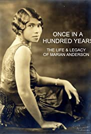Once in a Hundred Years: The Life and Legacy of Marian Anderson Poster