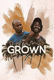 Grown Poster