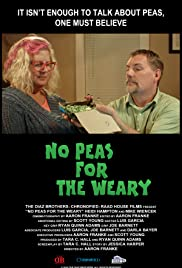 No Peas for the Weary Poster