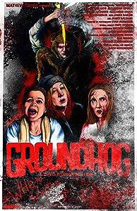 Full bluray movies downloads Groundhog by [720x1280]