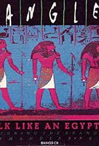 Primary photo for The Bangles: Walk Like an Egyptian