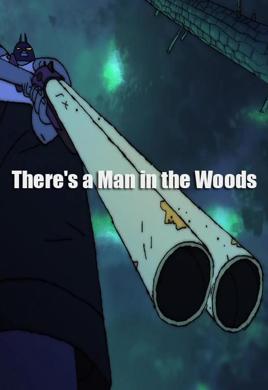 دانلود زیرنویس فارسی فیلم There's a Man in the Woods
