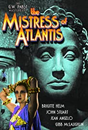 The Mistress of Atlantis (1932) Poster - Movie Forum, Cast, Reviews