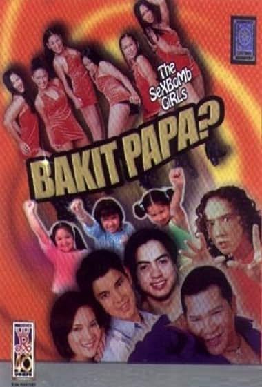 Watch Bakit Papa? (2002)