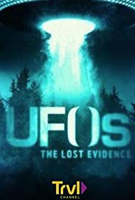 UFOs: The Lost Evidence (2017)