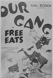 Free Eats (1932) Poster - Movie Forum, Cast, Reviews