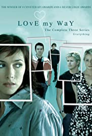 Love My Way Poster - TV Show Forum, Cast, Reviews
