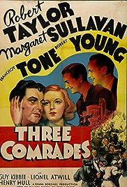 Three Comrades(1938) Poster - Movie Forum, Cast, Reviews