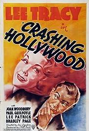 Crashing Hollywood(1938) Poster - Movie Forum, Cast, Reviews