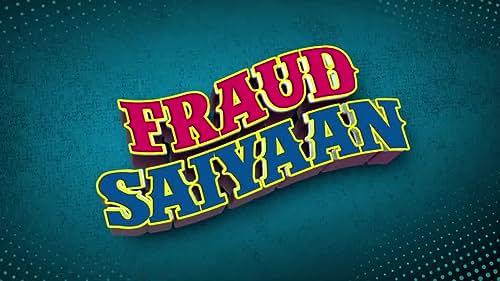 Fraud Saiyaan - Movie Trailer