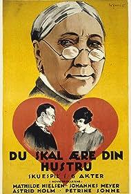 Du skal ære din hustru (1925) Poster - Movie Forum, Cast, Reviews