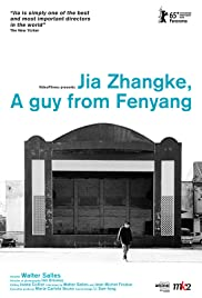 Jia Zhangke, A Guy from Fenyang (2014) 720p
