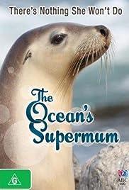 The Ocean's Supermum: Wildlife Documentary Making 101 Poster