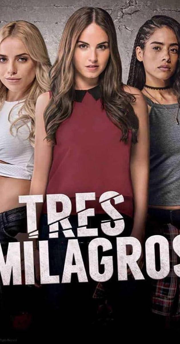 download scarica gratuito Tres Milagros o streaming Stagione 1 episodio completa in HD 720p 1080p con torrent