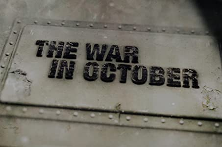 Smart movie for mobile free download The War in October [2160p]