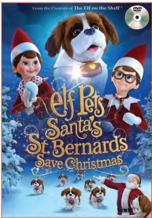 Elf Pets: Santa's St. Bernards Save Christmas (2018)