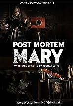 Post Mortem Mary